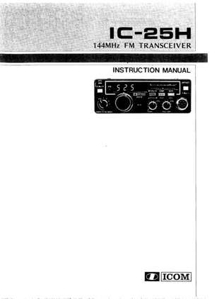 Icom Ic-25h 144mhz Fm Tranciever Instruction Manual