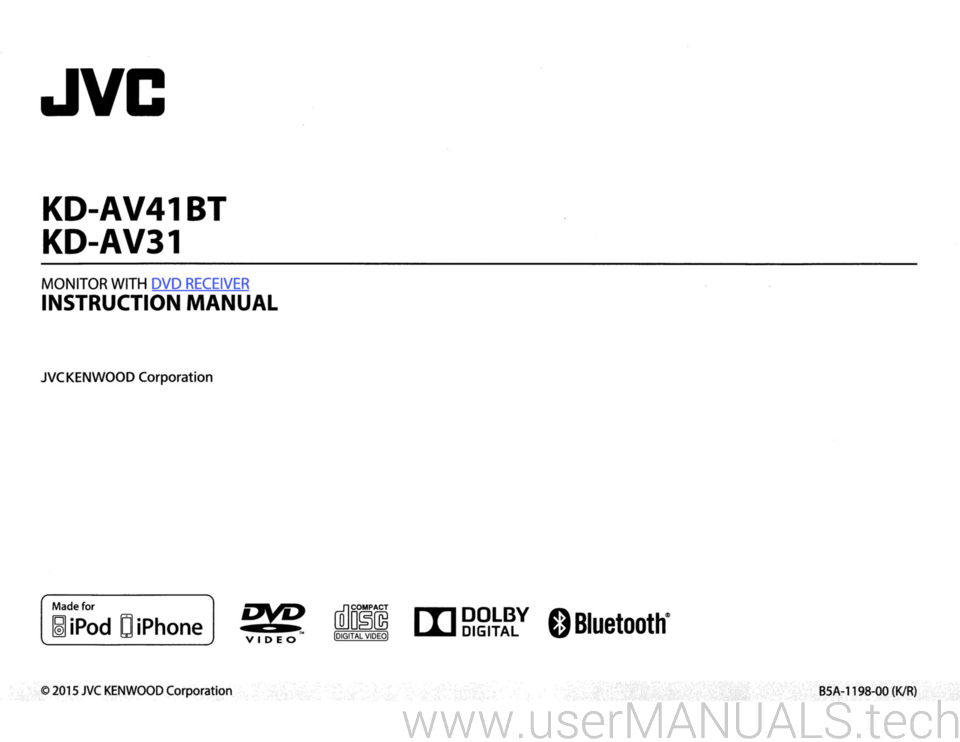 Jvc car stereo kdav41bt kdav31 user manual jvc kd av41bt kd av31 monitor with dvd receiver instruction manual jvc kenwood corporation made for ipod d iphone vp m iii gv o bluetooth video sciox Image collections