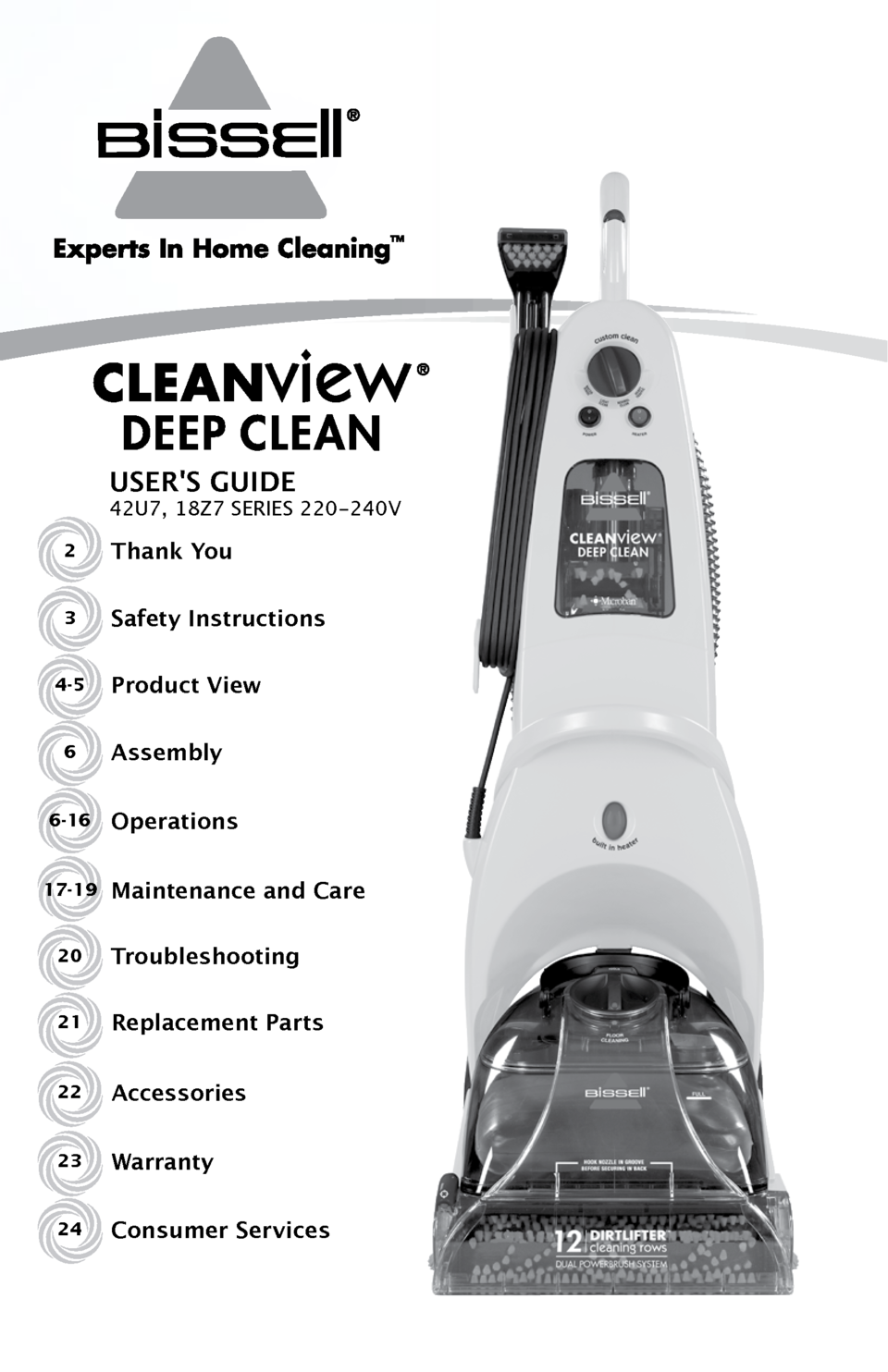 Bisell Cleanview Deep Clean Carpet Cleaner 18z7e User Manual Bissell Sweeper Diagram And Parts List For Carpetfloor Page 1 2thank You Users Guide 42u7 18z7 Series 220 240v Safety Instructions Product